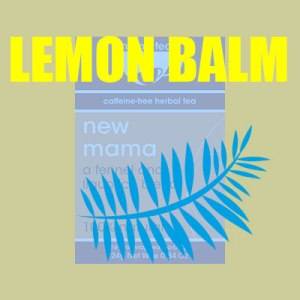 lemon balm breastfeeding tea UK mama Tea